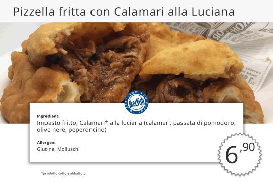 Pizzella Fritta con Calamari alla Luciana MecFish Primo Fast Food di Pesce